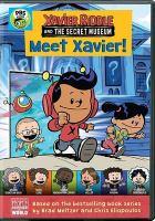 Meet Xavier!