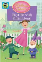Pinkalicious & Peterrific: Playtime With Pinkalicious!