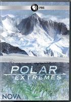 Polar extremes [videorecording]
