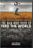 American Experience: The Man Who Tried to Feed the World (DVD)