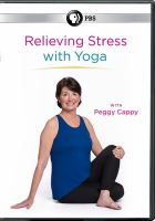 Relieving stress with yoga [videorecording (DVD)]