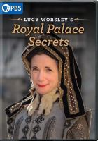 Lucy Worsley's Royal Palace Secrets