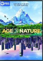 The age of nature [videorecording]