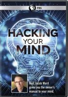 HACKING YOUR MIND (DVD)