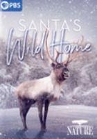 Santa's Wild Home
