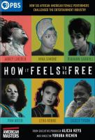 How it feels to be free1 videodisc (113 min.) : sound, color with black and white sequences ; 4 3/4 in.