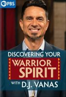 Discovering Your Warrior Spirit With D.J. Vanas
