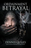 Ordainment Betrayal