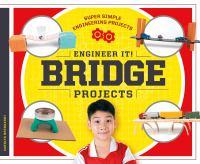 Engineer It! Bridge Projects