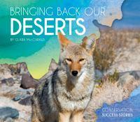 Bringing Back Our Deserts