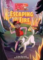 Escaping the Fire