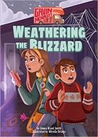 Weathering the Blizzard