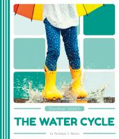 WEATHER WATCH. WATER CYCLE