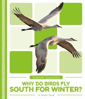Why Do Birds Fly South for Winter?