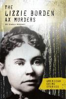 The Lizzie Borden Ax Murders