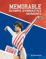 Memorable Olympic Gymnastics Moments