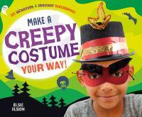 Make A Creepy Costume your Way!