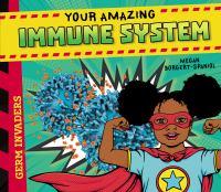 Your Amazing Immune System