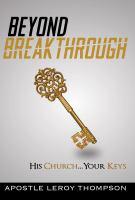 Beyond Breakthrough