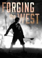 Forging the West