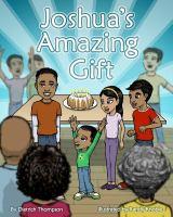 Joshua's Amazing Gift