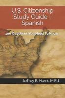 U.S. Citizenship Study Guide - Spanish, 2017