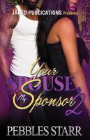 Your Spouse, My Sponsor 2