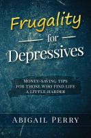 Frugality for Depressives