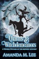 Charms & Witchdemeanors