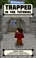 Trapped in the Tutorial
