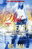 Cover of Shot Through the Heart