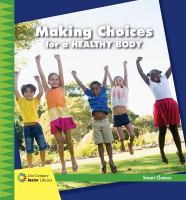 Making Choices for A Healthy Body
