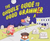 The Ghouls' Guide to Good Grammar