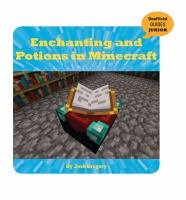 Enchanting and Potions in Minecraft