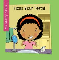 Floss your Teeth!