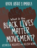 What Is the Black Lives Matter Movement?