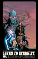 Seven to Eternity. Vol. 1, The god of whispers