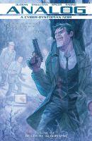 Analog: A Cyber-dystopian Noir