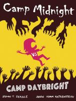 Camp Midnight Vs. Camp Daybright