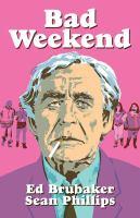 Media Cover for Bad Weekend: a criminal novella