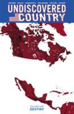 Undiscovered country Volume one Destiny