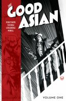 THE GOOD ASIAN, VOLUME 1
