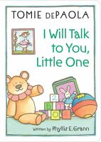 I Will Talk to You, Little One