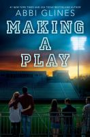 Making a play : a field party novel