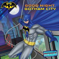 Good Night, Gotham City