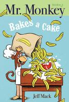 Mr. Monkey Bakes A Cake