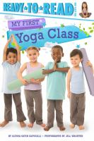 My First Yoga Class