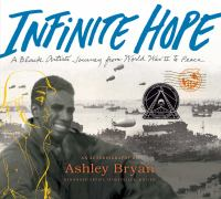 Infinite Hope : A Black Artist's Journey From World War II to Peace