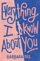 EVERYTHING I KNOW ABOUT YOU : EBOOK