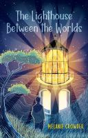 The Lighthouse Between the Worlds